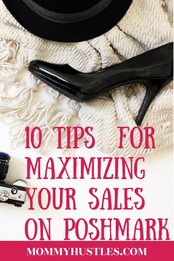 10 Tips For Maximizing Your Sales on Poshmark - MommyHustles.com 8e89e15c77cc0